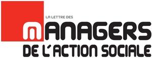 Article La lettre des Managers de l'Action Sociale N° 200 – 20 février 2014