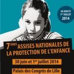 7ÈMES ASSISES NATIONALES DE LA PROTECTION DE L'ENFANCE – Lille 30 juin / 1er juillet