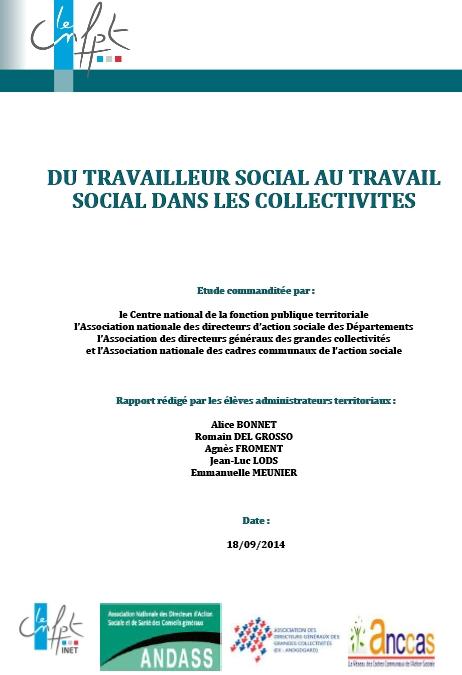 DU TRAVAILLEUR SOCIAL AU TRAVAIL SOCIAL DANS LES COLLECTIVITES – Rapport INET 18 septembre 2014